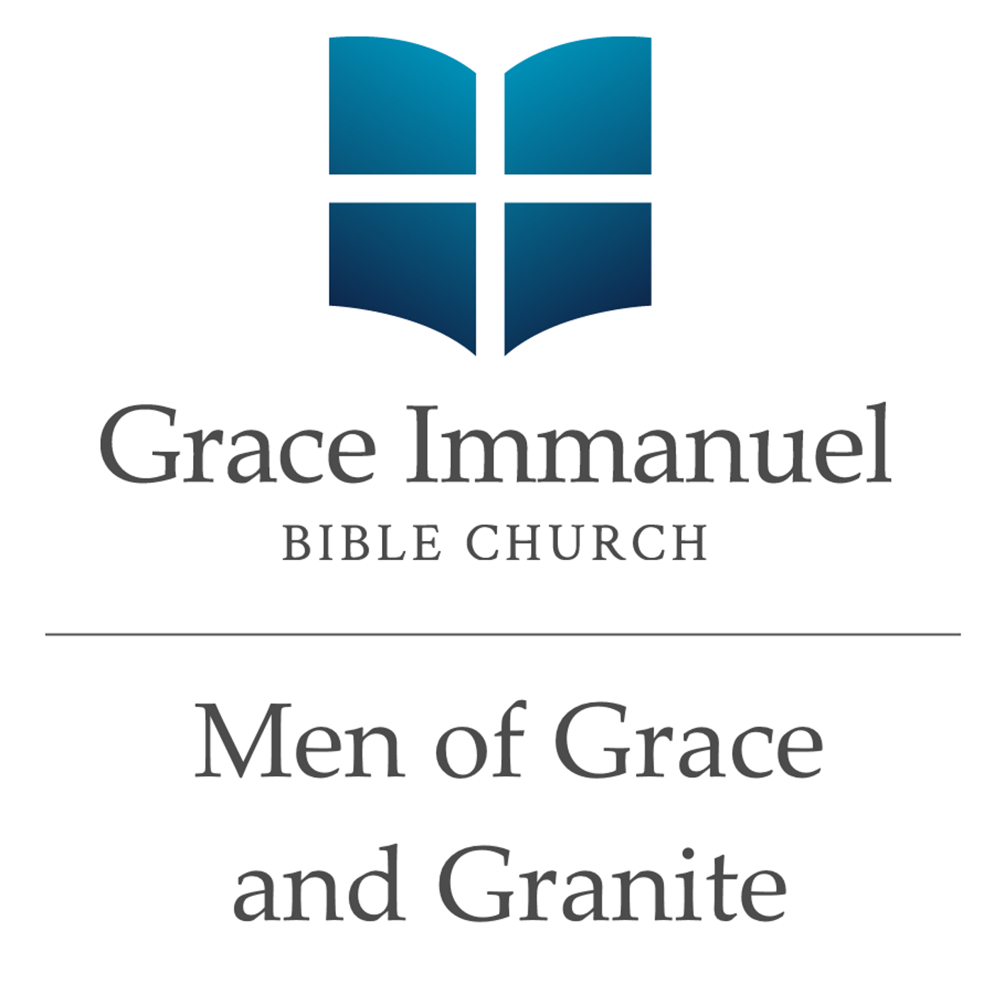 Grace Immanuel Bible Church: Men of Grace and Granite